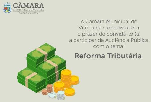 Imagem Reforma Tributária será tema de Audiência Pública nesta semana