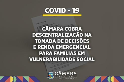 Imagem Covid-19: Câmara cobra descentralização na tomada de decisões e renda emergencial para famílias em vulnerabilidade social