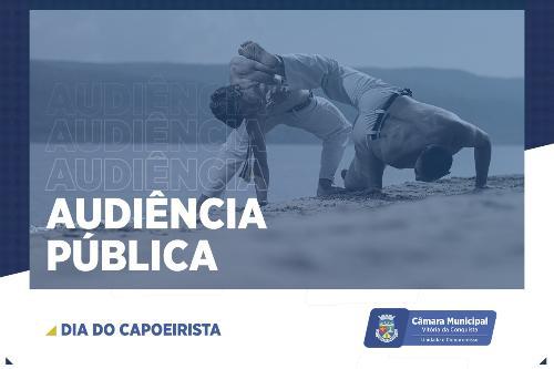 Imagem Câmara realiza audiência pública sobre o Dia do Capoeirista