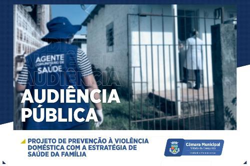 Imagem Comissão Participativa promove audiência para debater PL de Prevenção à Violência Doméstica com a Estratégia de Saúde da Família