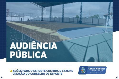 Imagem Audiência Pública debate políticas públicas para a cultura, esporte e lazer em Vitória da Conquista