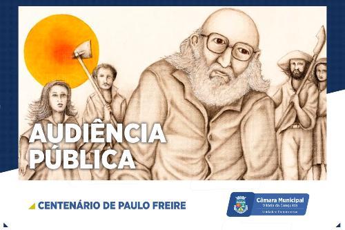 Imagem Câmara realiza audiência pública em homenagem ao centenário de Paulo Freire