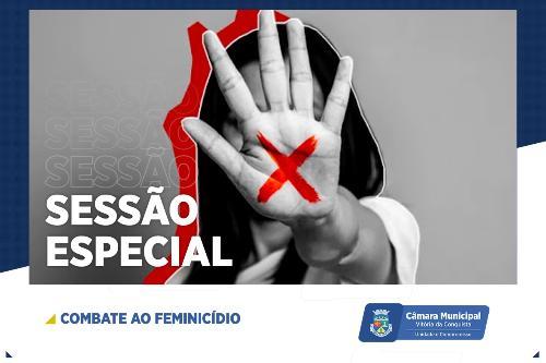 Imagem Câmara promove Sessão Especial de Combate ao Feminicídio nesta sexta-feira