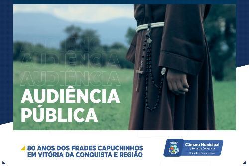 Imagem Câmara celebra 80 anos dos Frades Capuchinhos em Vitória da Conquista