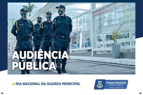 Imagem Audiência Pública na Câmara celebra Dia do Guarda Municipal