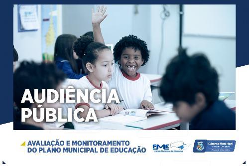 Imagem Câmara e Prefeitura Municipal promovem audiência pública do Plano Municipal de Educação